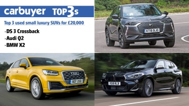 Top 3 used small luxury SUVs for £20,000 - hero